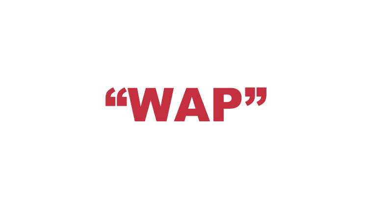 """What does """"WAP"""" mean?"""