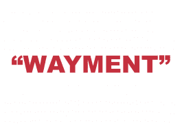 """What does """"Wayment"""" mean?"""