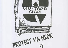 "It Cost Wu-Tang Clan $300 to record ""Protect Ya Neck"""