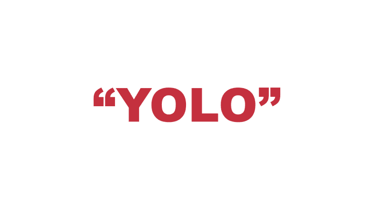 "What does ""Yolo"" mean?"