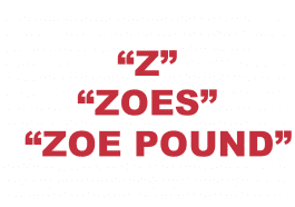 """What does """"Z"""", """"Zoes"""", or """"Zoe Pound"""" mean?"""