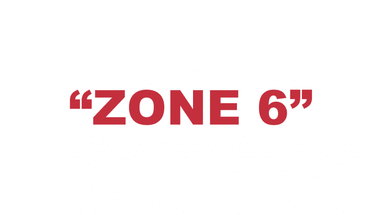 "What does ""Zone 6"" mean?"