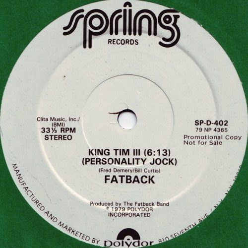 First rap song ever King Tim III (Personality Jock)